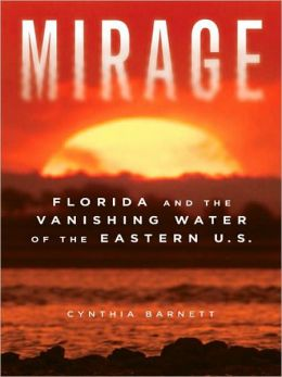 Mirage: Florida and the Vanishing Water of the Eastern U. S.