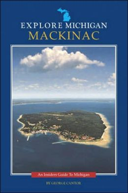 Explore Michigan--Mackinac