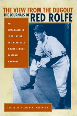 The View from the Dugout: The Journals of Red Rolfe