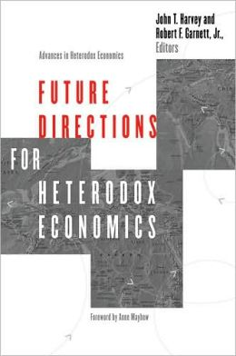 Future Directions for Heterodox Economics