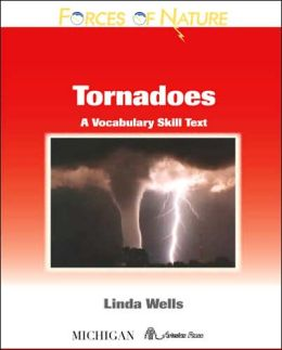 Forces of Nature, Tornadoes: A Vocabulary Skills Text