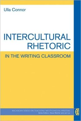 Intercultural Rhetoric in the Writing Classroom