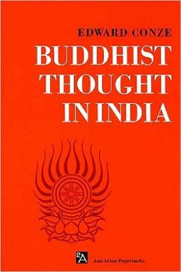 Buddhist Thought in India: Three Phases of Buddhist Philosophy