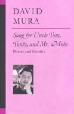 Song for Uncle Tom, Tonto, and Mr. Moto: Poetry and Identity