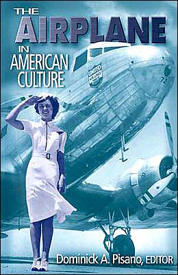 The Airplane in American Culture
