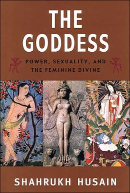 The Goddess: Power, Sexuality, and the Feminine Divine