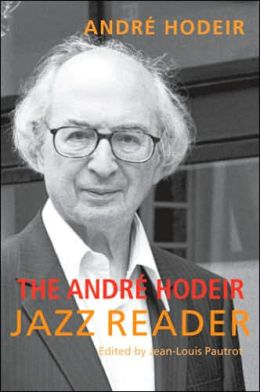 The Andre Hodeir Jazz Reader