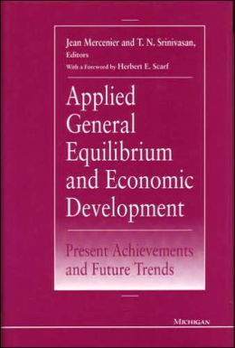 Applied General Equilibrium and Economic Development: Present Achievements and Future Trends