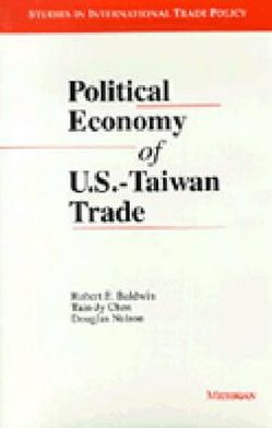 Political Economy of U.S. - Taiwan Trade