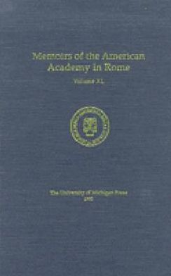 Memoirs of the American Academy in Rome, Volume 40 (1995)