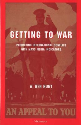 Getting to War: Predicting International Conflict with Mass Media Indicators