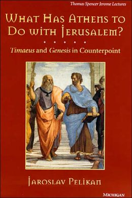 What Has Athens to Do with Jerusalem?: Timaeus and Genesis in Counterpoint