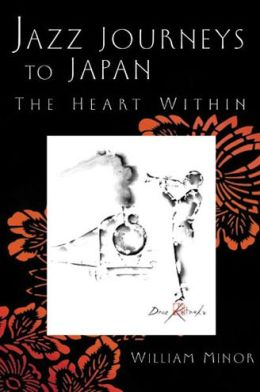 Jazz Journeys to Japan: The Heart Within