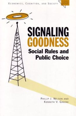 Signaling Goodness: Social Rules and Public Choice