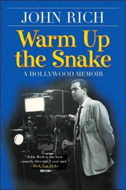 Warm Up the Snake: A Hollywood Memoir