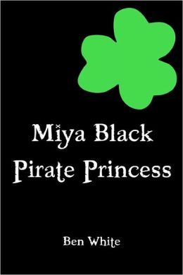 Miya Black, Pirate Princess
