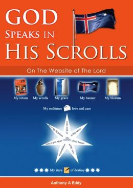 GOD Speaks in His Scrolls on The Website of The Lord