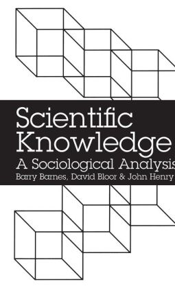 Scientific Knowledge: A Sociological Analysis