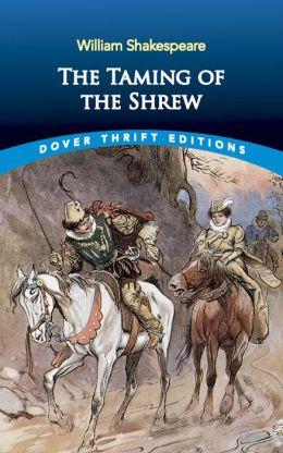 The The Taming of the Shrew Taming of the Shrew