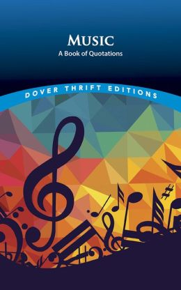 Music: A Book of Quotations
