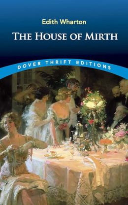 The The House of Mirth House of Mirth