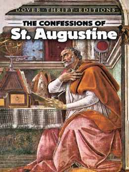 The The Confessions of St. Augustine Confessions of St. Augustine
