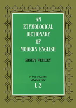 an etymological dictionary of modern english vol 2 by