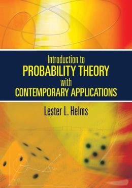 Introduction to Probability Theory with Contemporary Applications