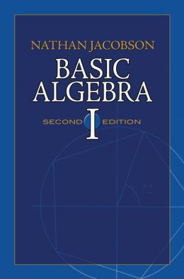 Basic Algebra I: Second Edition