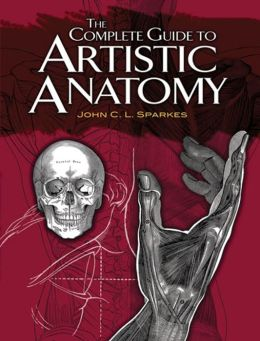 The Complete Guide to Artistic Anatomy