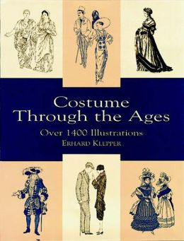 Costume Through the Ages: Over 14 Illustrations
