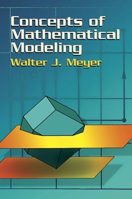 Concepts of Mathematical Modeling