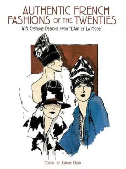 Authentic French Fashions of the Twenties: 413 Costume Designs from