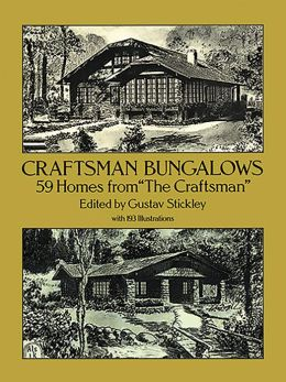 Craftsman Bungalows: 59 Homes from