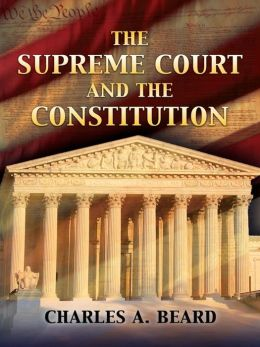 The Supreme Court and the Constitution