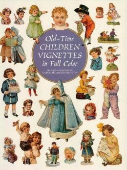 Old-Time Children Vignettes in Full Color