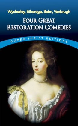 Four Great Restoration Comedies