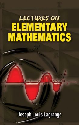 Lectures on Elementary Mathematics