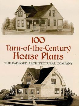 100 Turn-of-the-Century House Plans