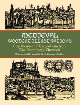 Medieval Woodcut Illustrations: City Views and Decorations from the Nuremberg Chronicle