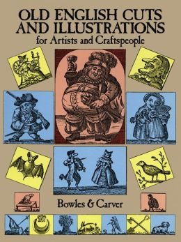 Old English Cuts and Illustrations: for Artists and Craftspeople