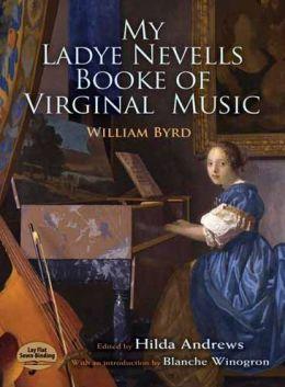 My Ladye Nevells Booke of Virginal Music
