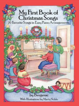 A First Book of Christmas Songs: 20 Favorite Songs in Easy