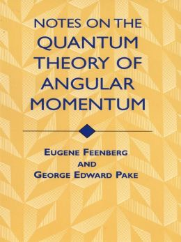 Notes on the Quantum Theory of Angular Momentum