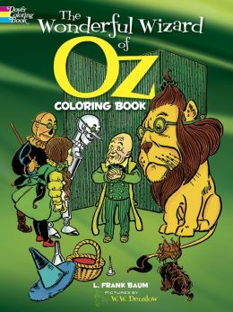 The Wonderful Wizard of Oz Coloring Book (Oz Series)