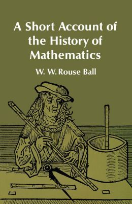 A Short Account of the History of Mathematics