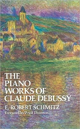 The Piano Works of Claude Debussy