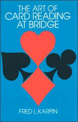 The Art of Card Reading at Bridge