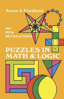 Puzzles in Math and Logic