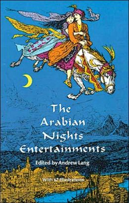 The Arabian Nights Entertainments: Aladdin, Sinbad and 24 Other Favorite Stories